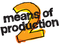 Means of Production 2